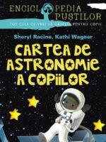 Cartea de astronomie a copiilor. Seria 'enciclopedia pustilor'. Ed. 2