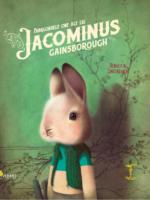 Pachet  2 volume: Fabuloasele ore ale lui Jacominus Gainsborough
