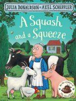 A Squash and a Squeeze Board book