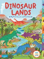 Dinosaur Lands (My First Search and Find) Board book