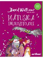 Matusica ingrozitoare. Serie de autor David Walliams
