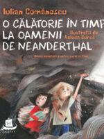 O calatorie in timp la Oamenii de Neanderthal