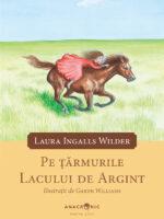 WILDER Casuta din prerie: vol. 5 - Pe tarmurile Lacului de Argint